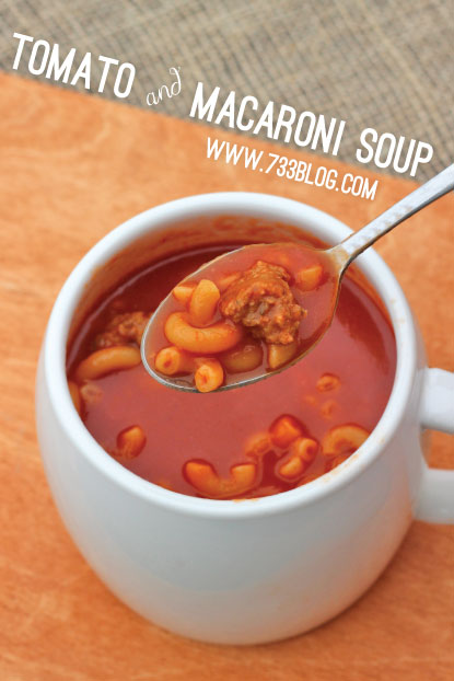 Tomato and Macaroni Soup is inexpensive to make and perfect for a cold Winter night!