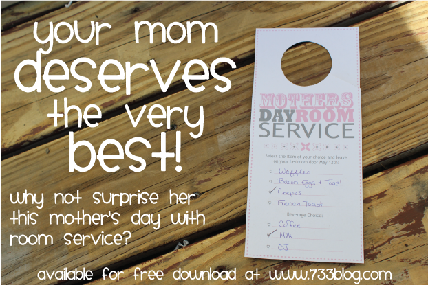 Mother's Day Room Service Gift Idea