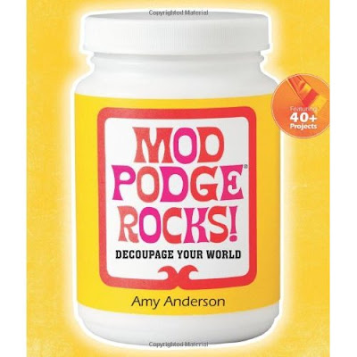 Mod Podge Rocks! and everyone knows it!