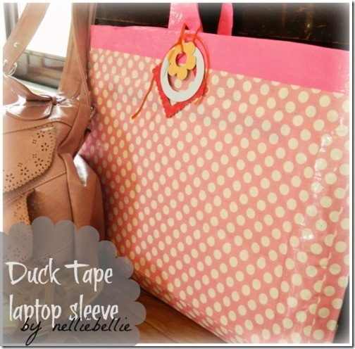 DIY Duct Tape Laptop Sleeve