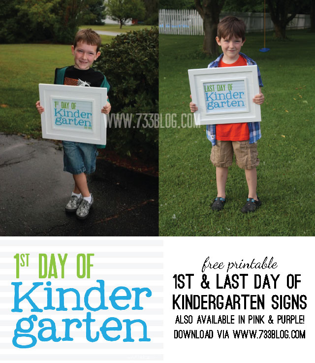 Free Printable First & Last Day of Kindergarten Signs - Also available in Pink & Purple!
