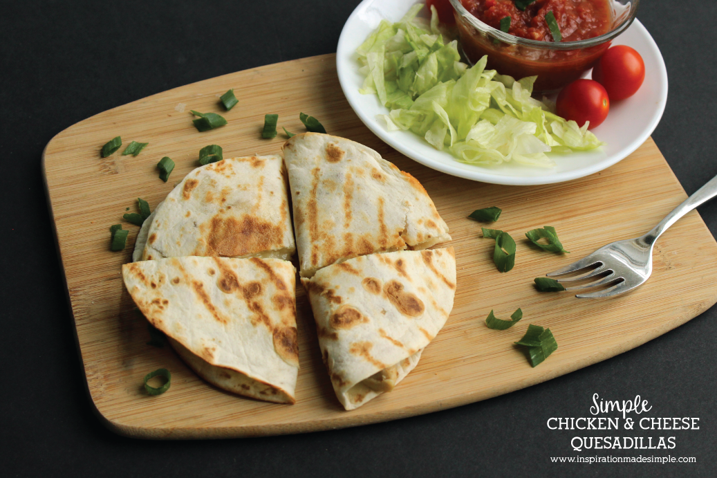 Delicious and simple Chicken and Cheese Quesadilla Recipe - Great appetizer for game day, or combined with other dishes for a family meal!
