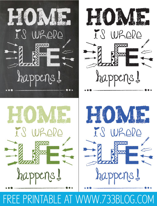 Home is Where Life Happens {Free Printable}