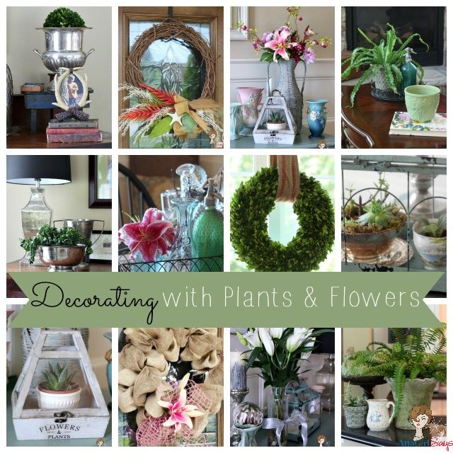 Decorating with Plants & Flowers