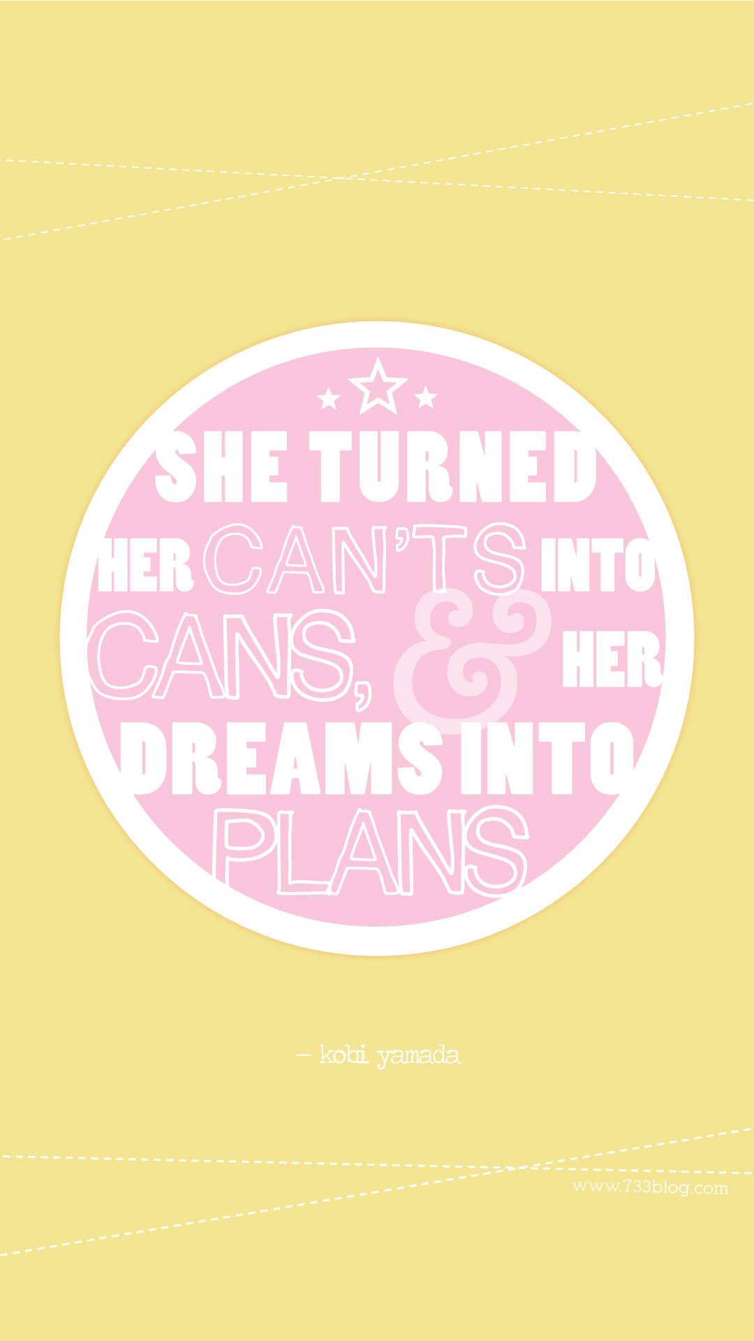 She turned her can'ts into cans and her dreams into plans iPhone Wallpaper