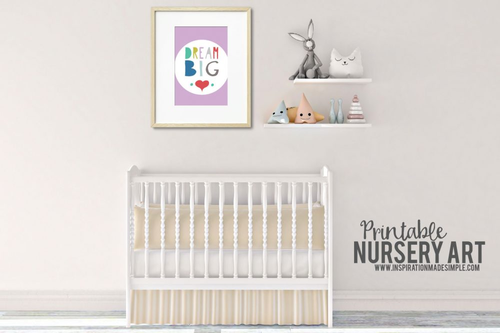 "Free Printable ""Dream Big"" Nursery or Children's Room Art"