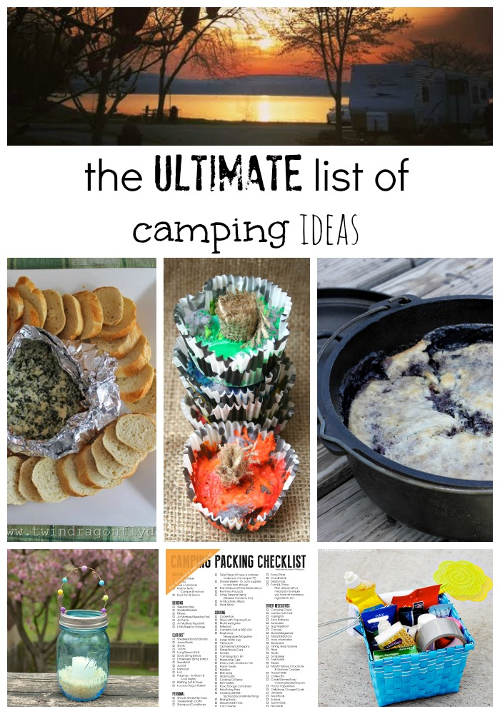 Ultimate List of Camping Ideas