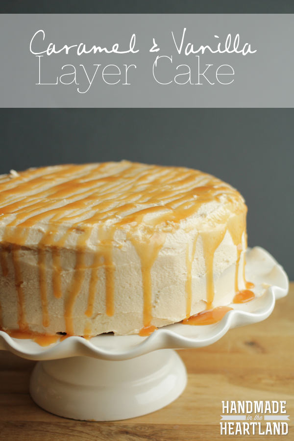 Caramel and Vanilla Layer Cake