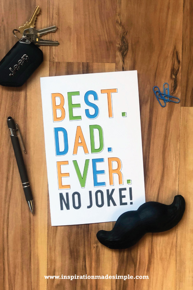 Best Dad Ever Printable Card