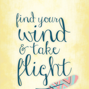 """Find Your Wind & Take Flight"" iPhone Wallpaper"