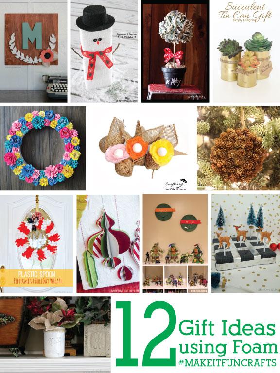 12 Fun Foam Gift Ideas