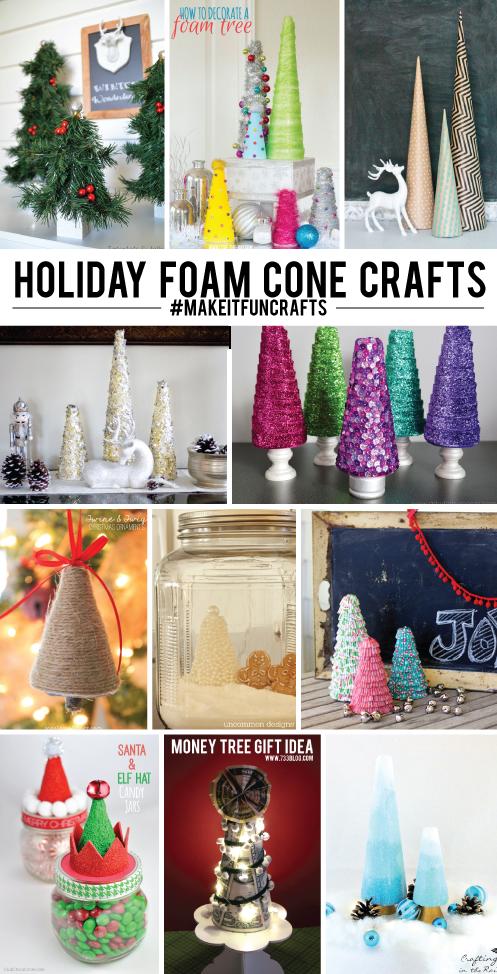 11 DIY Holiday Foam Cone Crafts #makeitfuncrafts