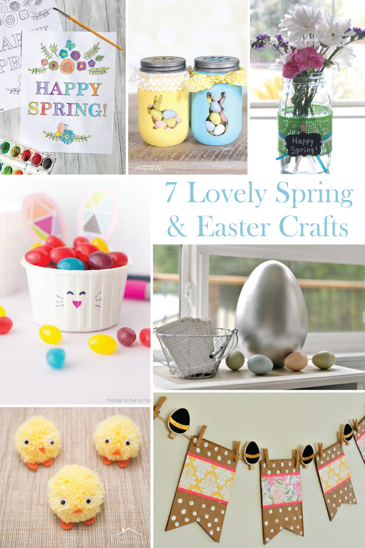 7 Lovely Spring & Easter Crafts