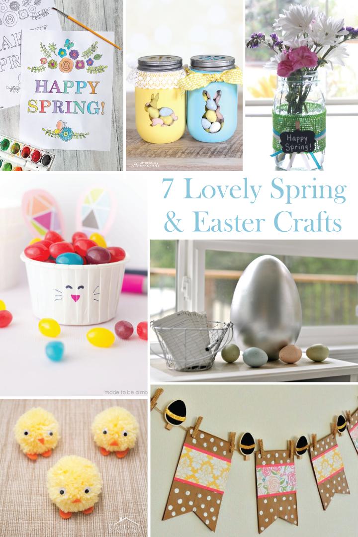 7 Lovely Spring & Easter Crafts