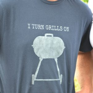 I Turn Grills On DIY Tshirt