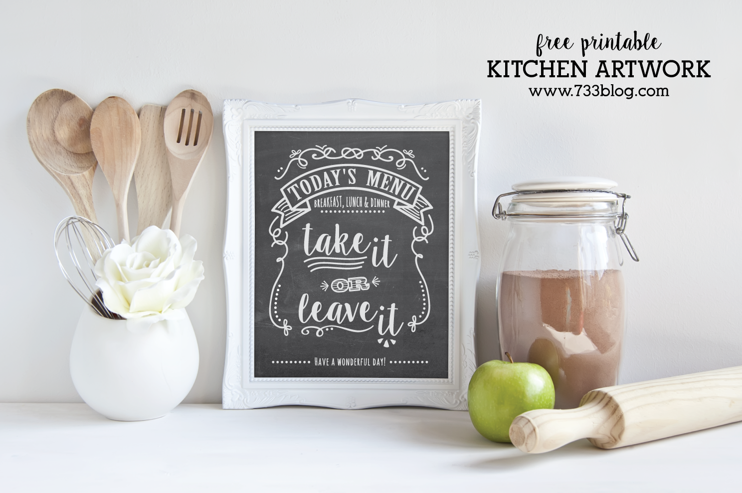 """Today's Menu - Take It or Leave It!"" Printable Chalkboard Art"