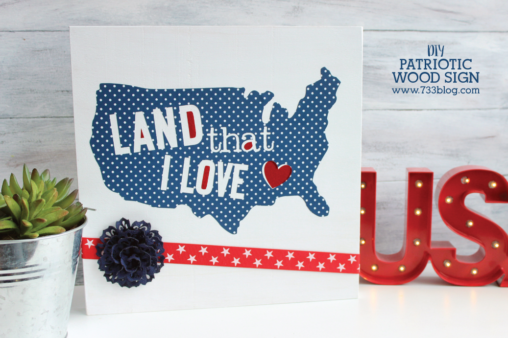 DIY Land that I Love Patriotic Wood Sign