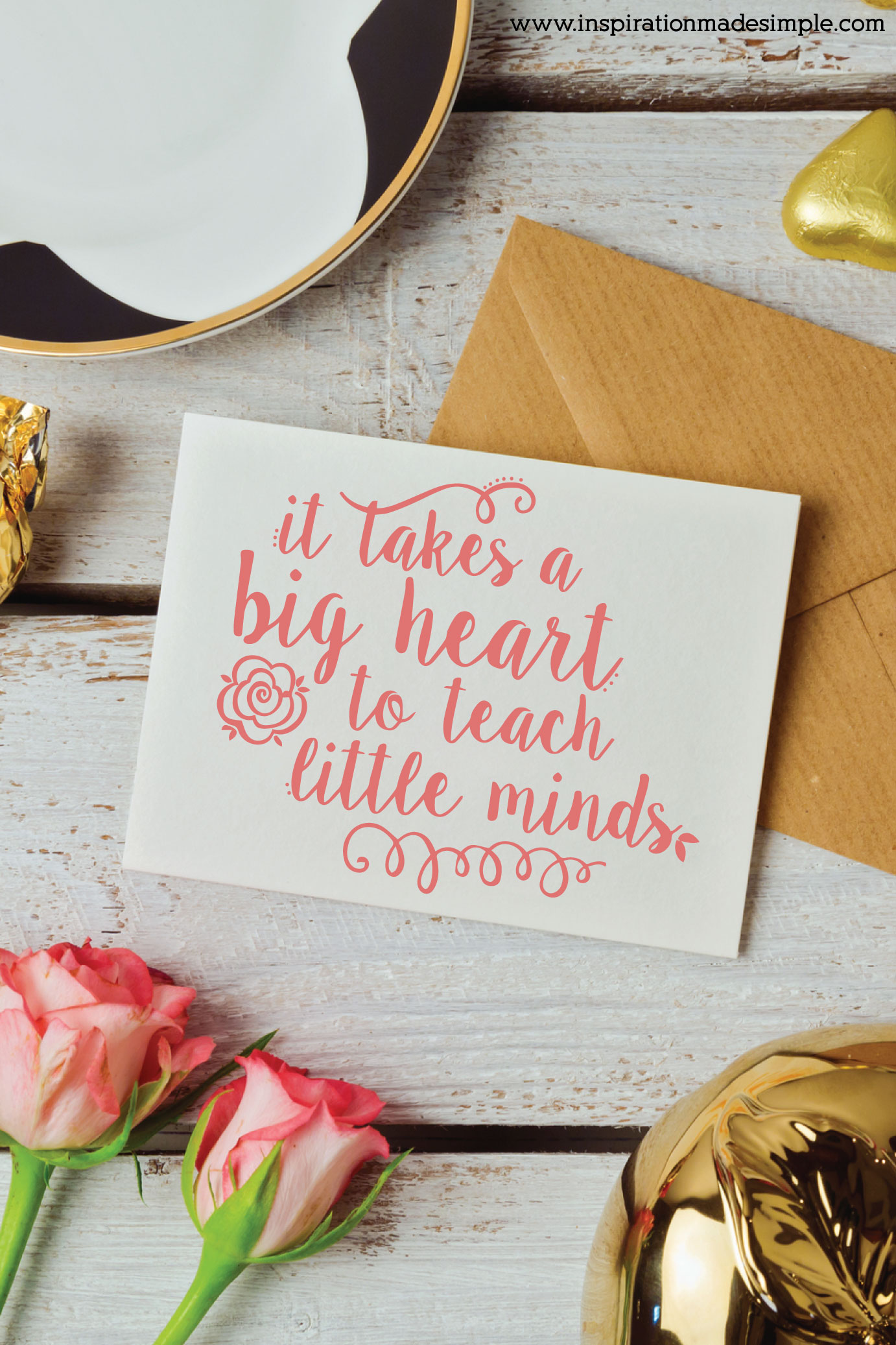 It takes a big heart to teach Printable Note Cards