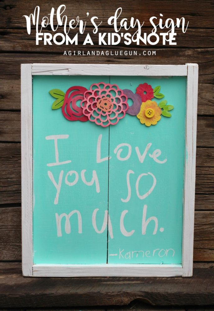 Creatively Thoughful Mother's Day Gift Ideas: Sign Made from Child's Handwriting