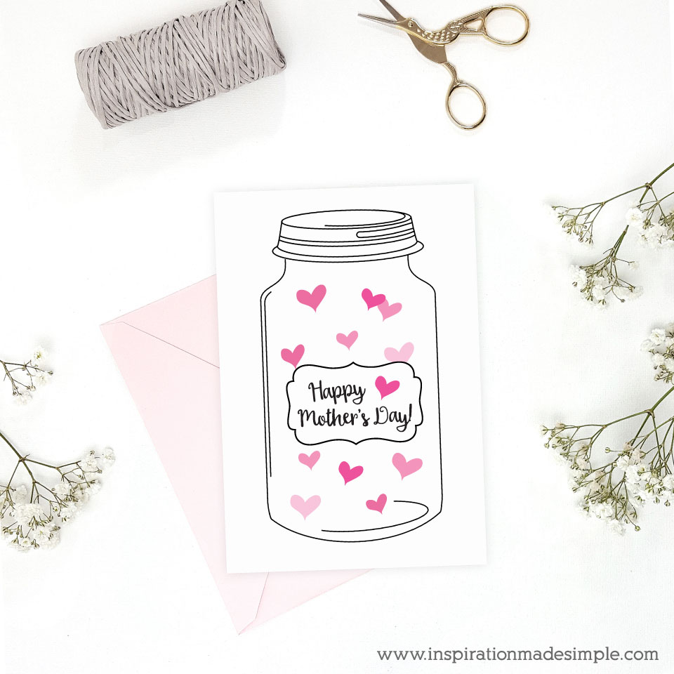 Printable Mason Jar Mother's Day Card filled with hearts