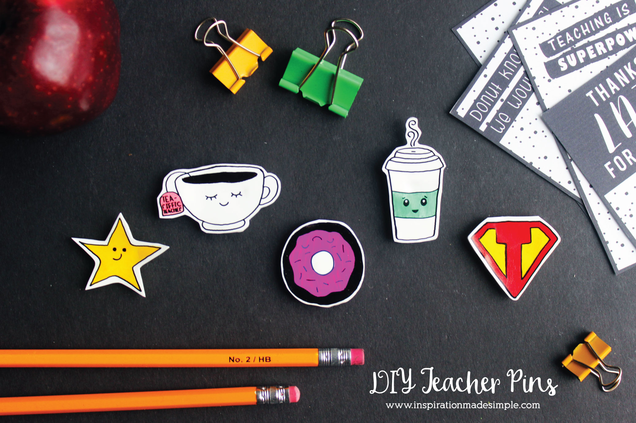 DIY Shrink Film Pins for Teacher - perfect teacher appreciation gift!