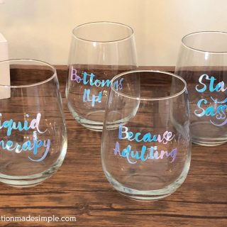 DIY Sassy Wine Glasses with the Cricut Maker and Holographic Vinyl