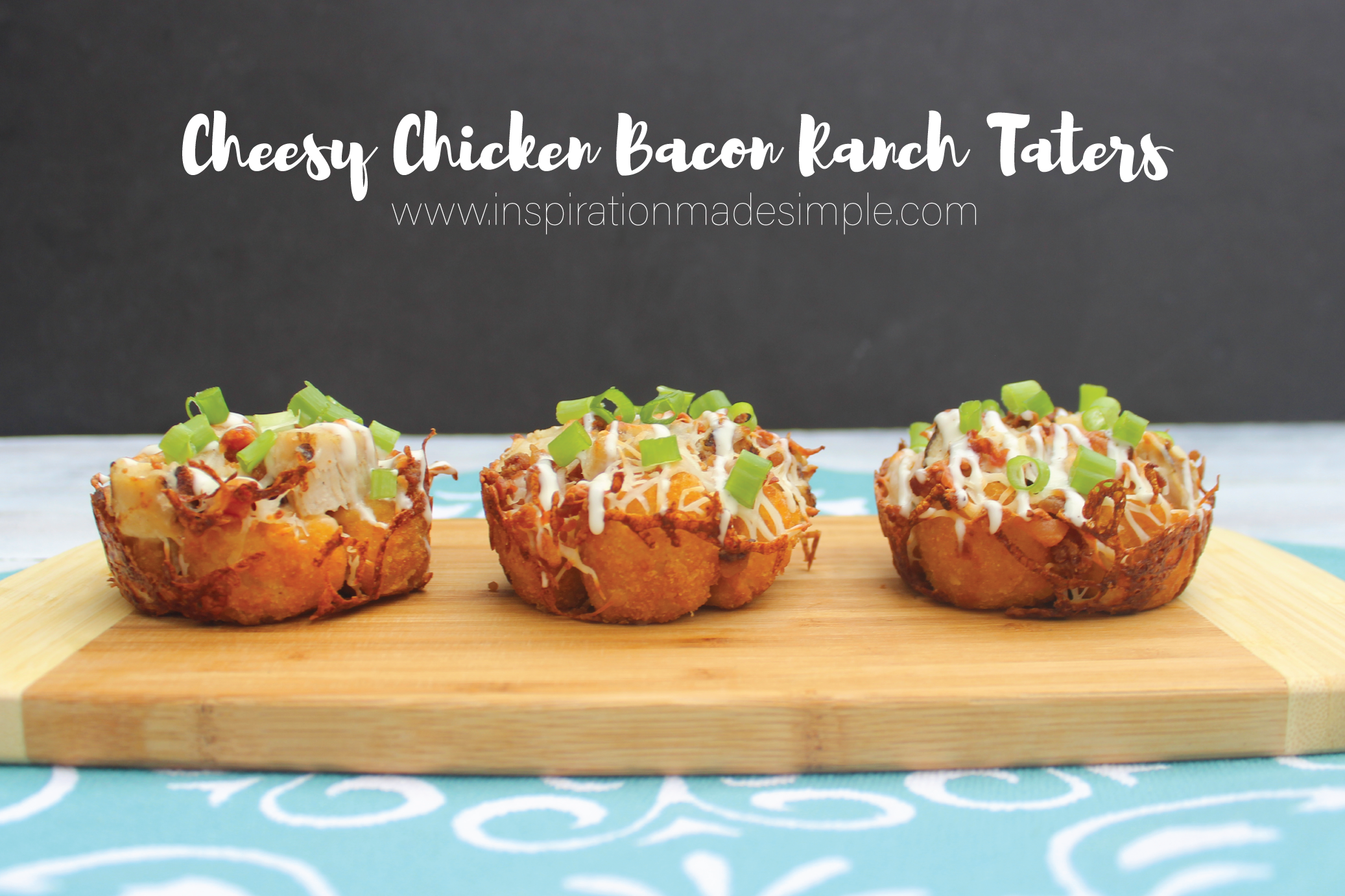 Cheesy Chicken Bacon Ranch Taters