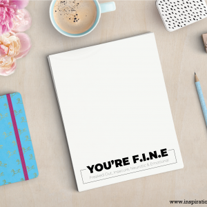 You're Fine Printable Notepad