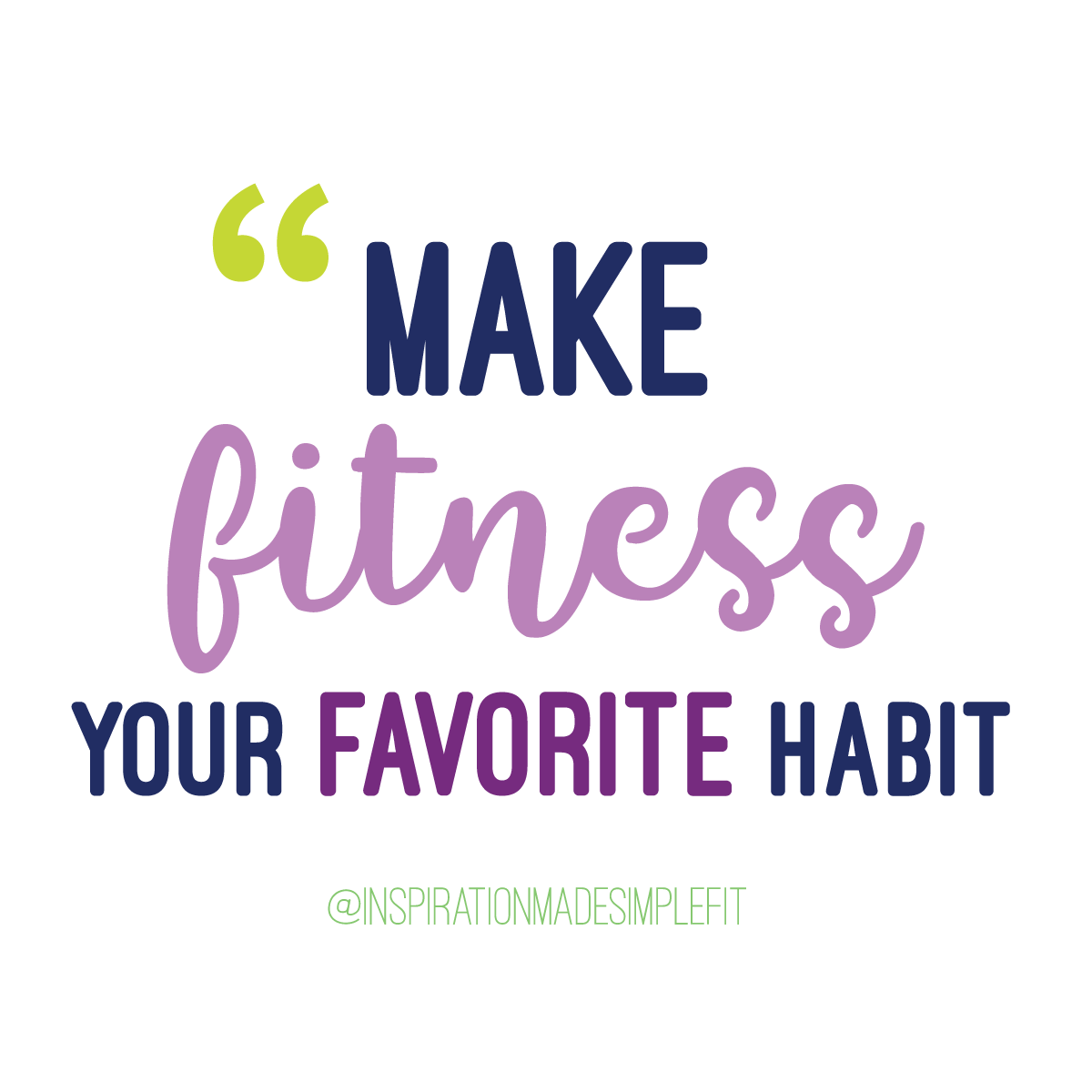Make fitness your favorite habit