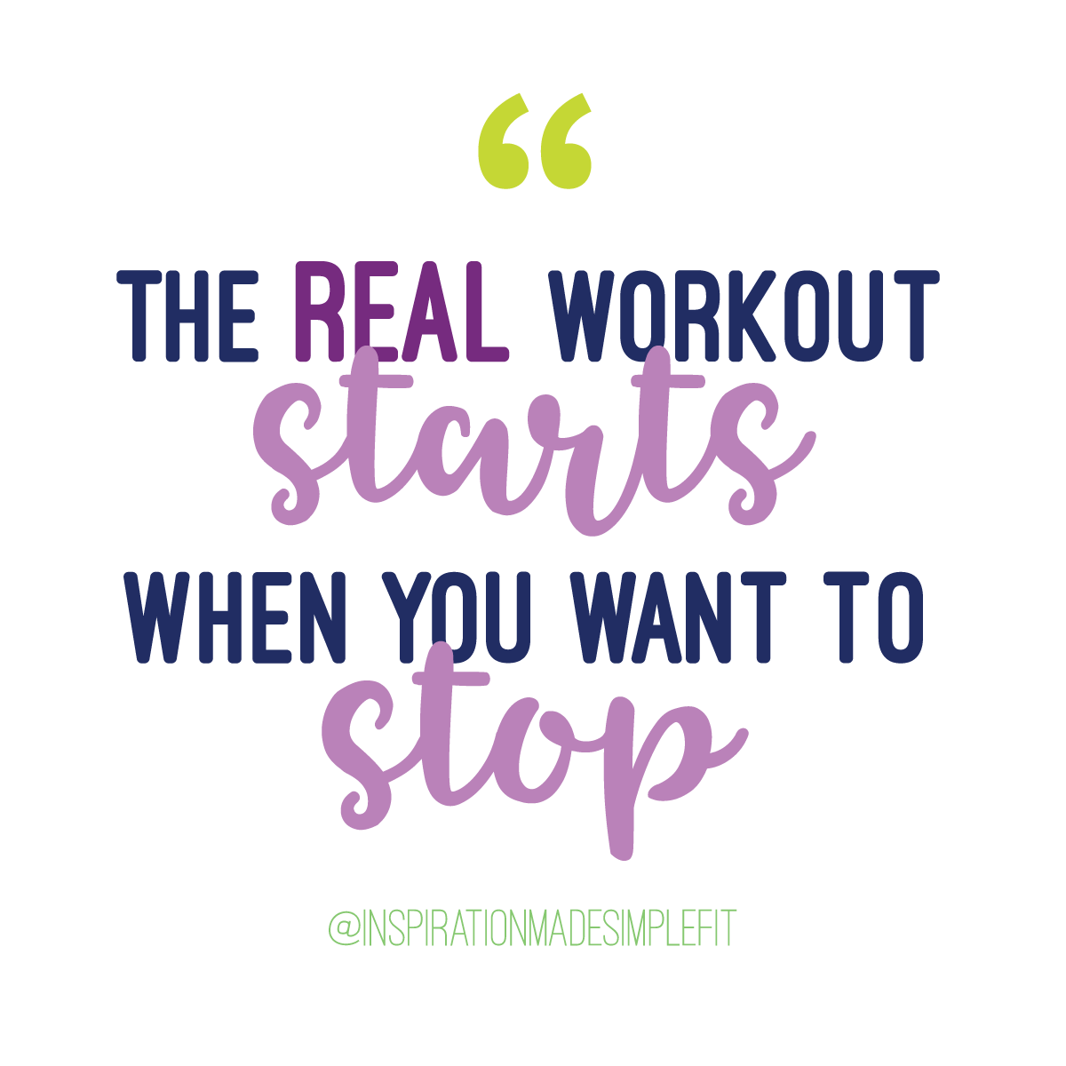 The real workout starts when you want to stop - Start your fitness jouney
